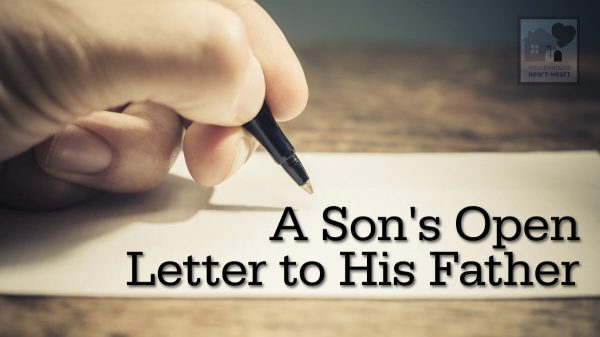 A Son's Open Letter to His Father