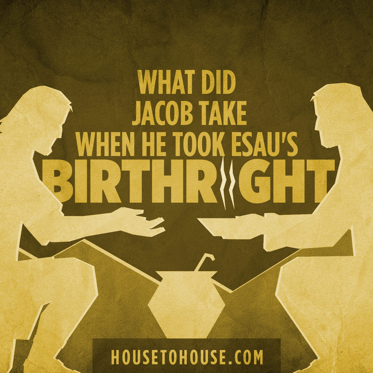 Question about Jacob and Esau?