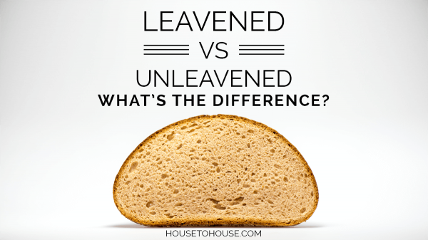 What is the difference between leavened and unleavened bread?