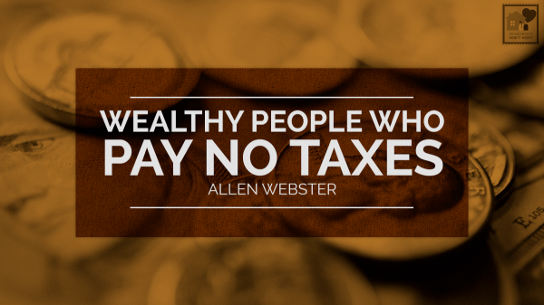 Wealthy People Who Pay No Taxes