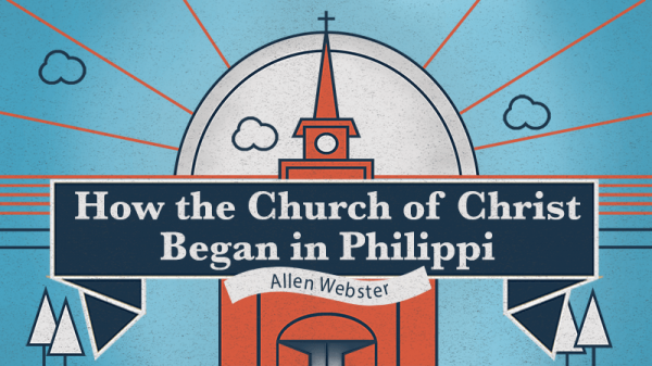 How the Church of Christ Began in Philippi