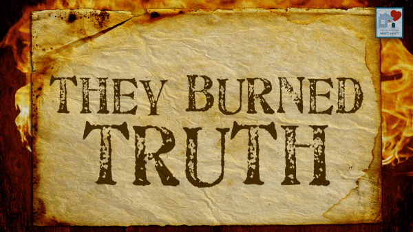 They Burned Truth