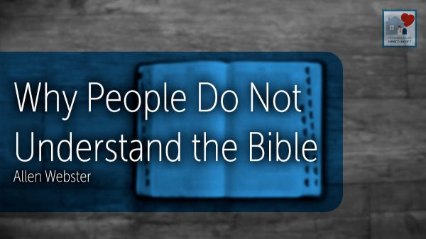 Why People Do Not Understand the Bible